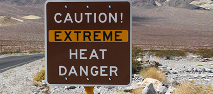 photo of a Caution Extreme Heat sign